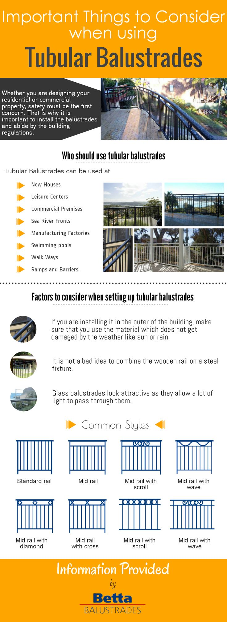 While choosing tubular balustrades for your property, you need to take care of its design as well as security. There are a wide variety of balustrades available providing different facilities. Go through this infographic to know about the things to consider while using them.