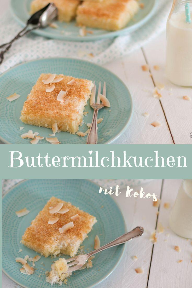 Buttermilchkuchen Mit Kokos Einfach Schnell Kuchen Und Torten