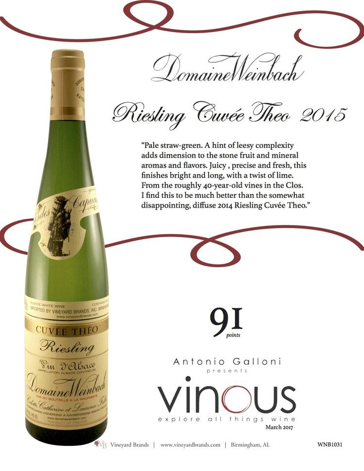 Weinbach Riesling Cuvee Theo 2015 - 91 points - Vinous