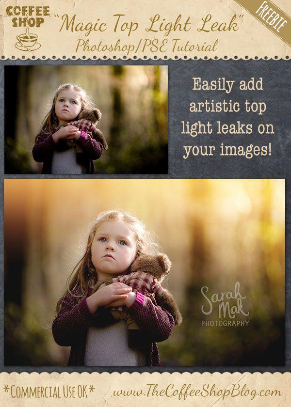The CoffeeShop Blog: CoffeeShop Photoshop/PSE Tutorial: Adding Artistic Top Light Leaks!