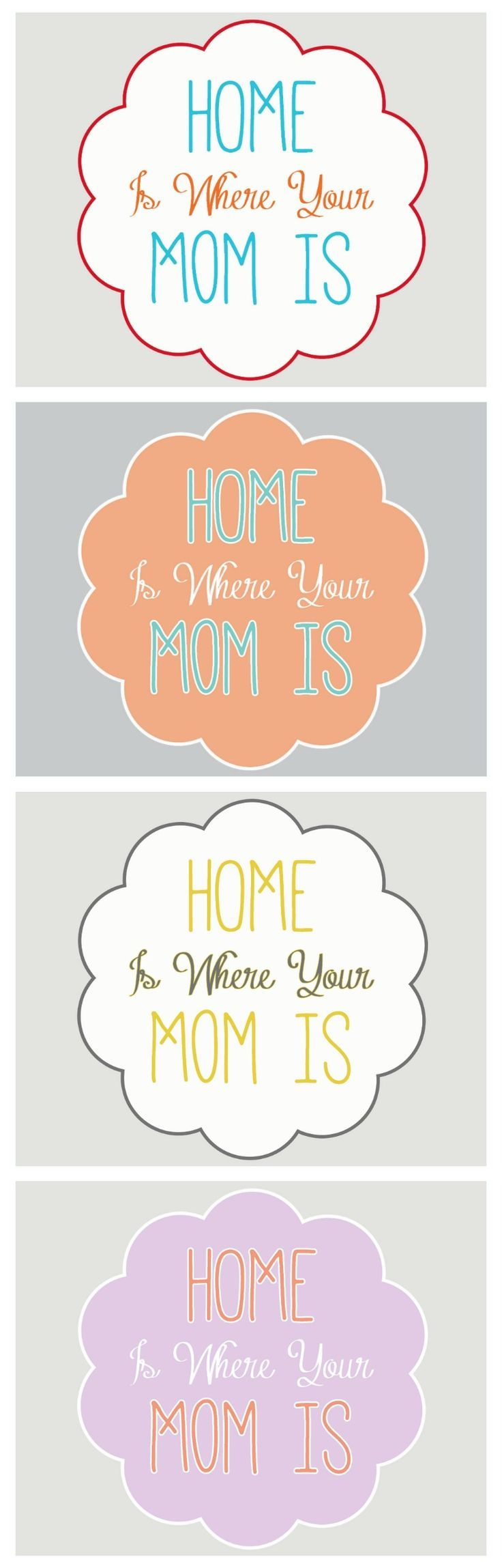 """""""Home Is Where Your Mom Is"""" Free Printable (4 colors)"""