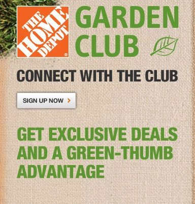 sign up for home depot garden club and receive email with couponsthis - Home Gardening Club