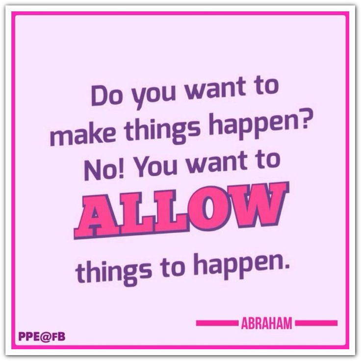 I Like Things To Happen Quote: 49 Best Images About Allowing