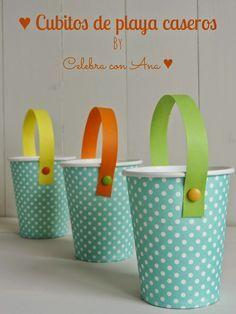 Celebra con Ana: ♥ Cubos de playa con vasos de papel