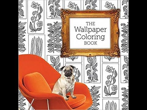 The Wallpaper Colouring Book - completely coloured in. Flip through. - YouTube