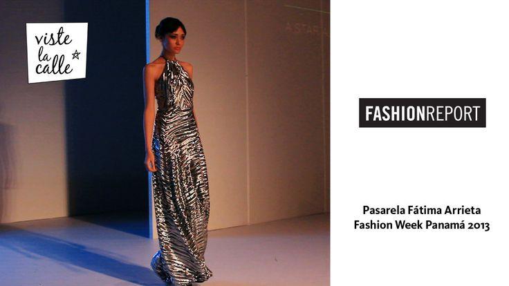 Fashion Week Panamá 2013: Fátima Arrieta