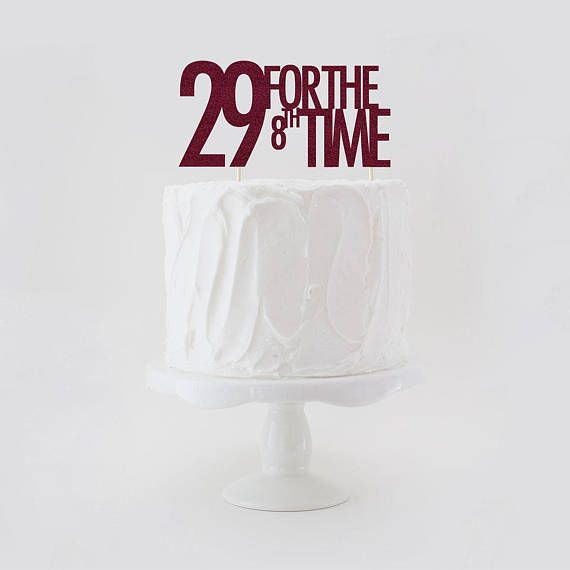29 For The 8th Time Double Sided Glitter Cake Topper 36th