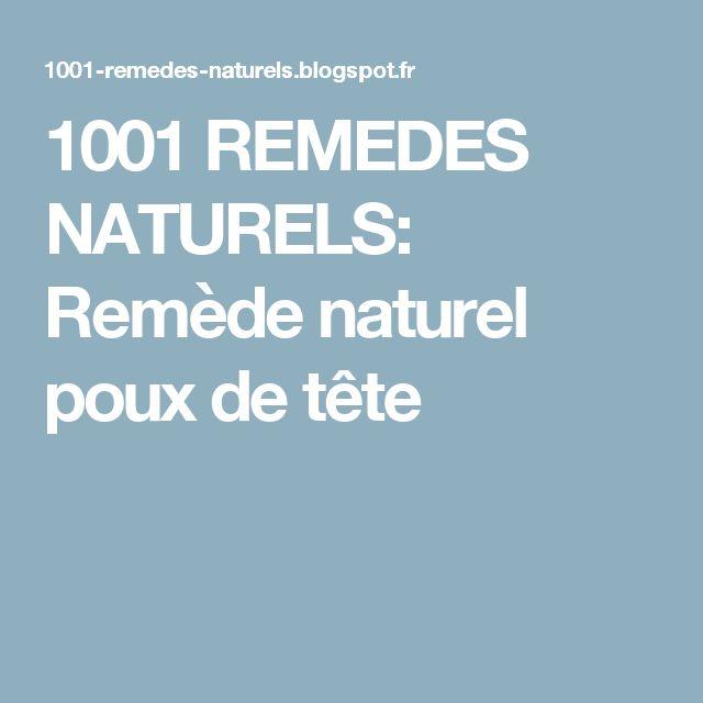 1001 remedes naturels remde naturel poux de tte - Poux Sur Cheveux Colors