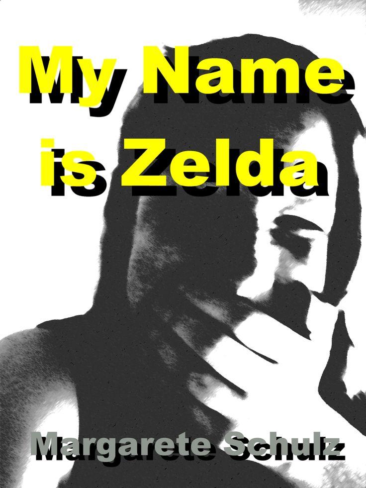 My Name is Zelda - Margarete Schulz