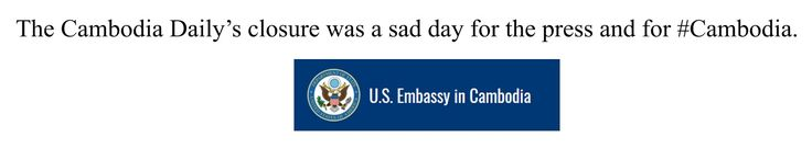 The Cambodia Dailys closure was a sad day for the press and for #Cambodia