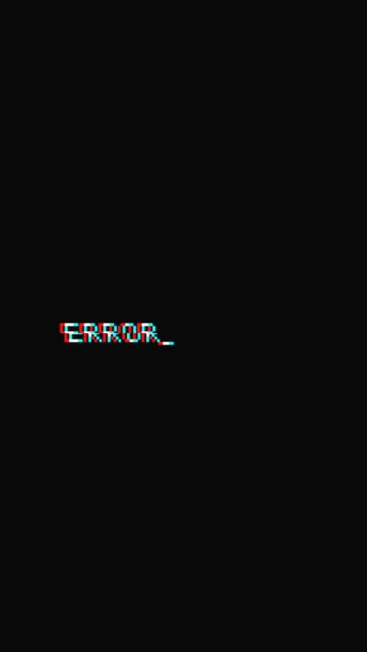Download Error Wallpaper by rxssoap1 20 Free on ZEDGE