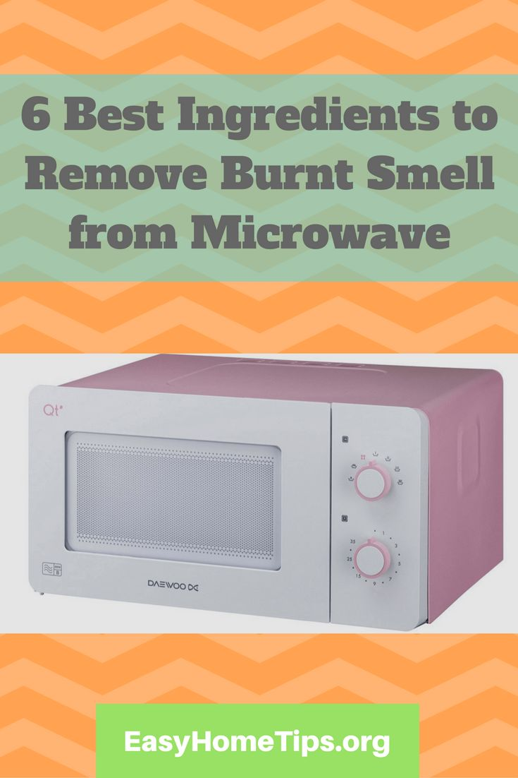 6 Best Ingredients to remove burnt smell from microwave