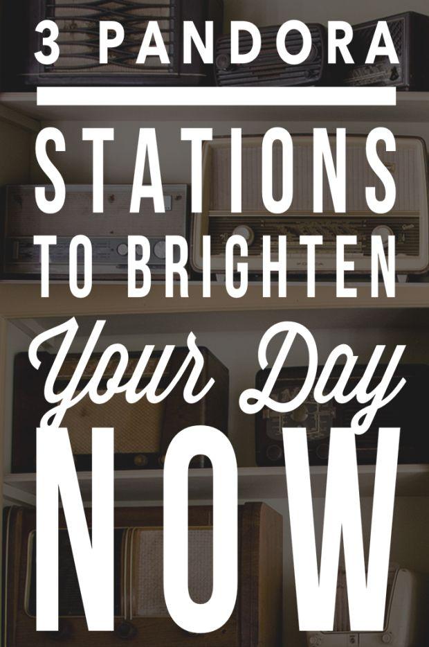3 Pandora Stations To Brighten Your Day NOW - sarainshanghai