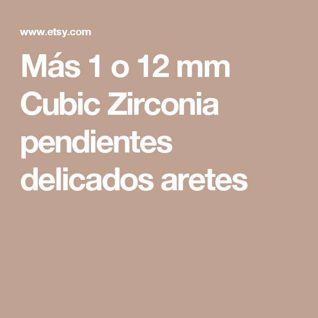 Más 1 o 12 mm Cubic Zirconia pendientes delicados aretes