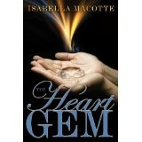 The Heart Gem (Kindle Edition)By Isabella Macotte