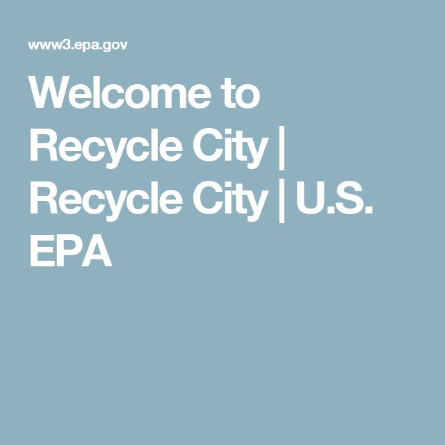 Welcome to Recycle City | Recycle City | U.S. EPA
