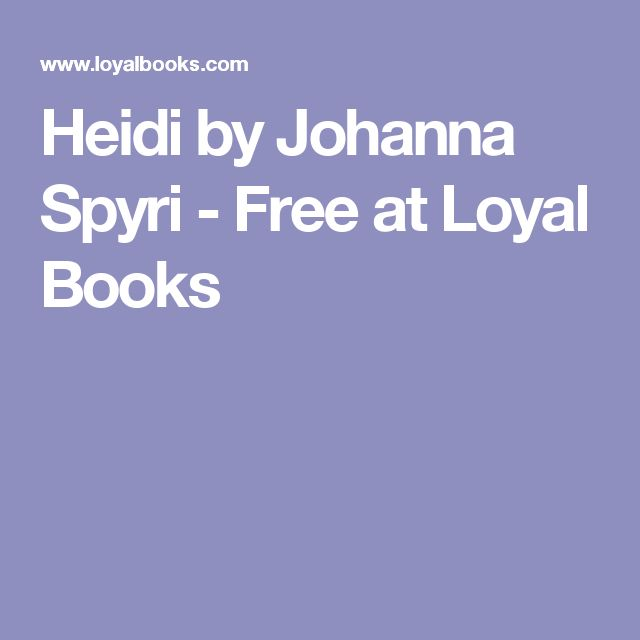The 57 best grade 3 images on pinterest free audio books grade 3 heidi by johanna spyri free at loyal books fandeluxe Images