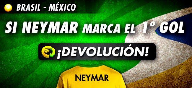 bono 25 euros Neymar marca primer gol Brasil vs Mexico devolucion mundial brasil 17 junio
