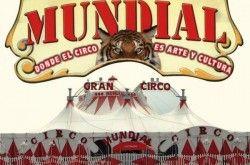 El Gran Circo Mundial presenta a Fofito y Mónica Aragón - http://www.mipuntomap.com/city/guadalajara-spain/event/el-gran-circo-mundial-presenta-a-fofito-y-monica-aragon/