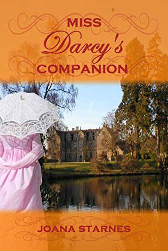 Miss Darcy's Companion: A Pride and Prejudice Variation by Joana Starnes