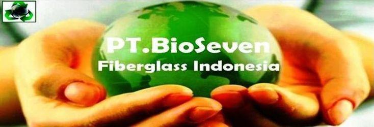 PT. BioSeven Fibreglass Indonesia IPAL BioSeven STP WWTP, Septictank, Tangki Panel Tank, Toilet Portable, Grease trap