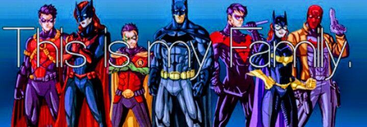 La mia famiglia ideale. Solo che 1)Barbara Gordon è semplicemente l'ex ragazza di Dick Grayson, ma non è figlia di Batman. 2)Batwoman è semplicemente un'amica, non la ragazza di Batman, anche perché...è omosessuale.