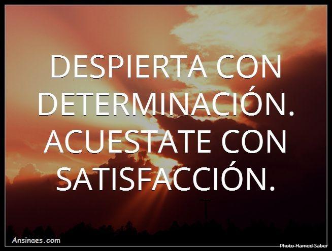 Frases Para Fotos A Dois: Despierta Con Determinacion #inspiracion #frases