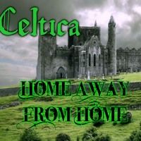 Home Away From Home - Celtica by SCSAudio on SoundCloud