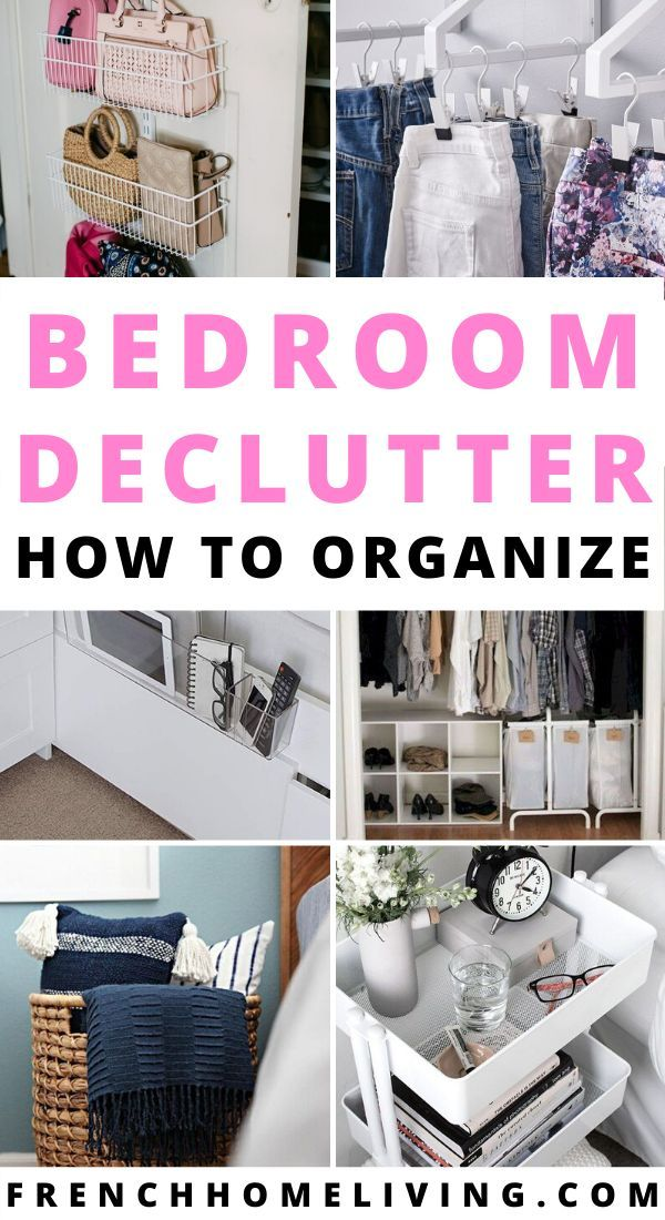 Declutter Your Bedroom On A Budget How To Declutter Bedroom How To Organize Bedroom Furniture Declutter Bedroom Small Bedroom Decor Organization Bedroom