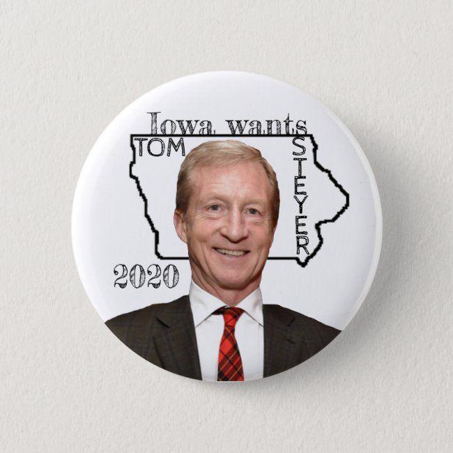 Will Iowa Have A White Christmas 2020 Iowa wants Tom Steyer 2020 Button #Ad , #spon, #Steyer#Button#Shop