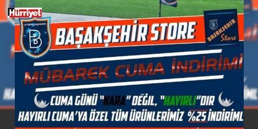 """Başakşehirden """"Black Friday"""" tepkisi : İstanbul Başakşehir Futbol Kulübü ABDde ortaya çıkan ve birçok mağazanın indirime gittiği """"Black Friday"""" (Kara Cuma) gününe tepki olarak """"Cuma günü kara değil hayırlıdır."""" sloganıyla Başakşehir Storeda indirime gitti.  http://www.haberdex.com/spor/Basaksehir-den-Black-Friday-tepkisi/97490?kaynak=feed #Spor   #Başakşehir #indirime #Friday #Black #Cuma"""