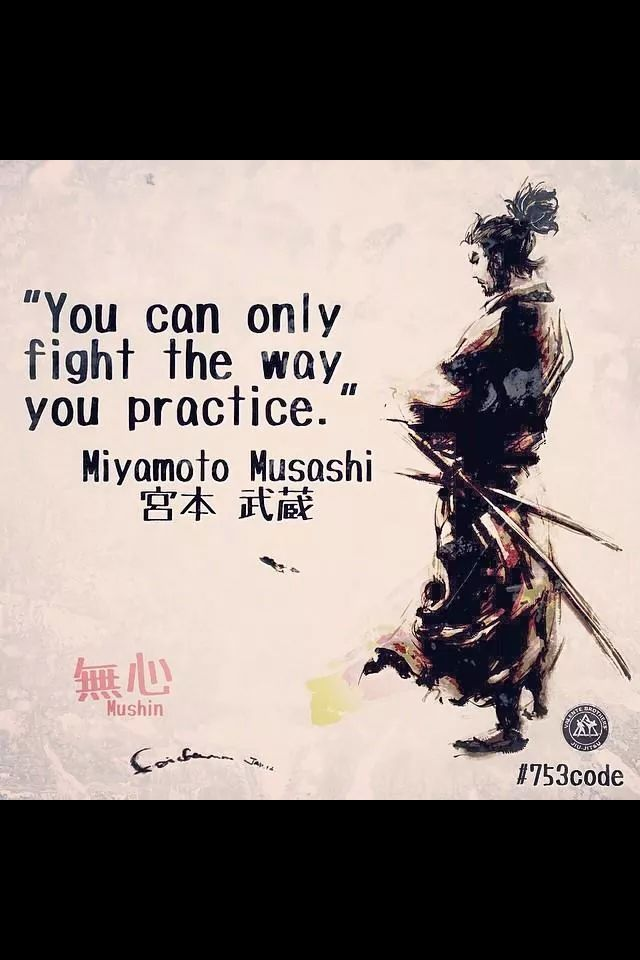 You can only fight the way you practice.