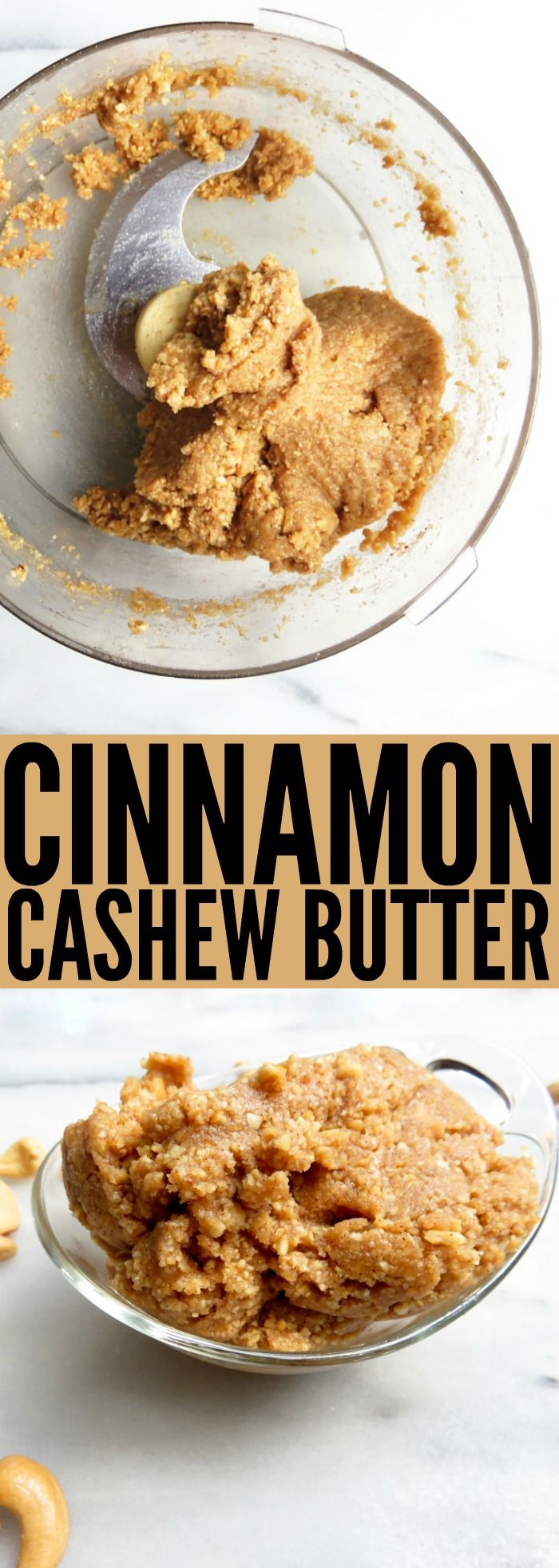 This deliciously chunky and nutty Cinnamon Cashew Butter is perfect for spreading on toast, dipping apples in, or eating straight with a spoon! Enjoy!! thetoastedpinenut.com #nutbutter #cashewbutter #dessert #glutenfree #vegan
