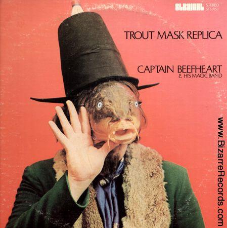 "Captain Beefheart & his Magic Band  ""Trout Mask Replica"""