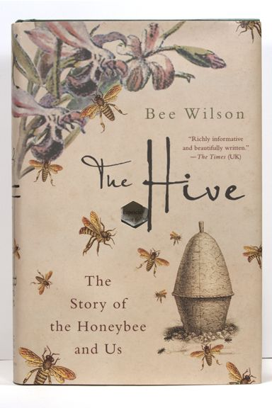 The Hive ~ The Story of the Honey Bee and Us | springleafpress.com