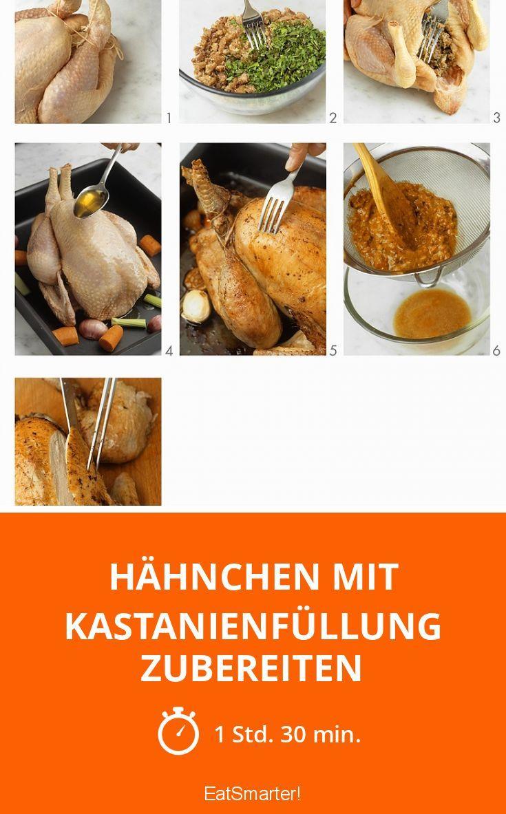 Hähnchen mit Kastanienfüllung zubereiten
