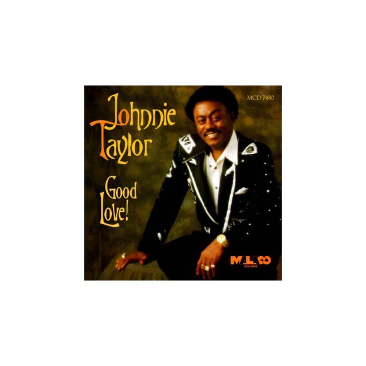 Johnnie taylor - Good love (CD)