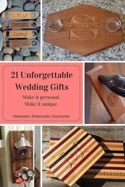 21 unforgettable wedding gifts for newlyweds, bridesmaids, groomsmen and parents