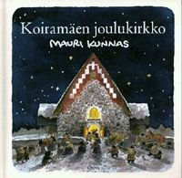 Koiramäen joulukirkko by Mauri Kunnas (born February 11, 1950), Finnish cartoonist and children's author. - http://en.wikipedia.org/wiki/Mauri_Kunnas | http://fi.wikipedia.org/wiki/Koiram%C3%A4en_joulukirkko