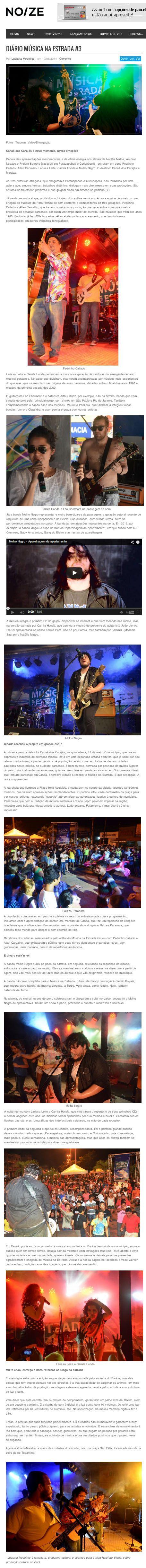 Noize - 19.05.14 (http://www.noize.com.br/diario-musica-na-estrada-canaa-dos-carajas/)