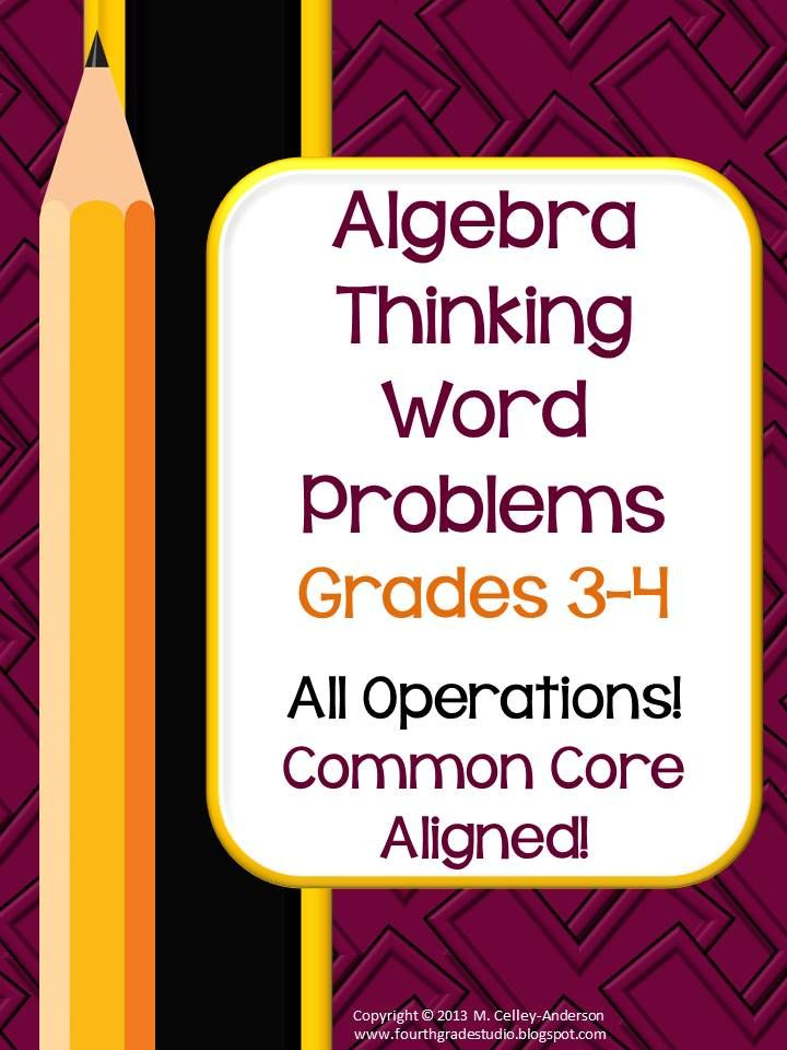 """The 20 problems included require students to use all four operations to solve problems where the """"variable"""" moves. These problems are geared for students in grades 3 and 4 and stress operations using smaller numbers—and the algebra thinking required when the variable moves. This is a critical part of the Common Core. $4.95"""