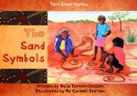 Aboriginal - The Sand Symbols Book  Sarah Gibson sat in her faded but comfortable old chair and looked fondly down at her 6 beautiful grandchildren seated on the ground in front of her.  Sarah could see they were all curious and itching to know why she had a long, pointy stick and a large pile of sand near her feet. The children all waited eagerly for Sarah to take them on a cultural journey with one of her beautiful stories. Suits children aged 4 and above