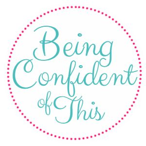 Jen:  Being Confident of This button, grace for the work-in-progress woman, knowing your identity in Christ and living from it