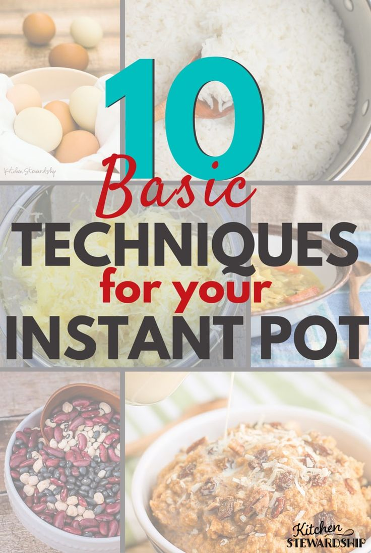 346 best power pressure cooker xl images on pinterest instant 10 basic instant pot techniques ccuart Images