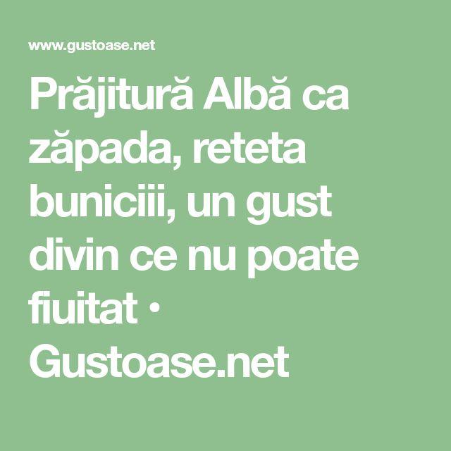 Prăjitură Albă ca zăpada, reteta buniciii, un gust divin ce nu poate fiuitat • Gustoase.net