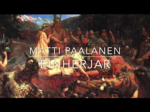 Einherjar - nordic music / viking music by Matti Paalanen - celtic music - YouTube