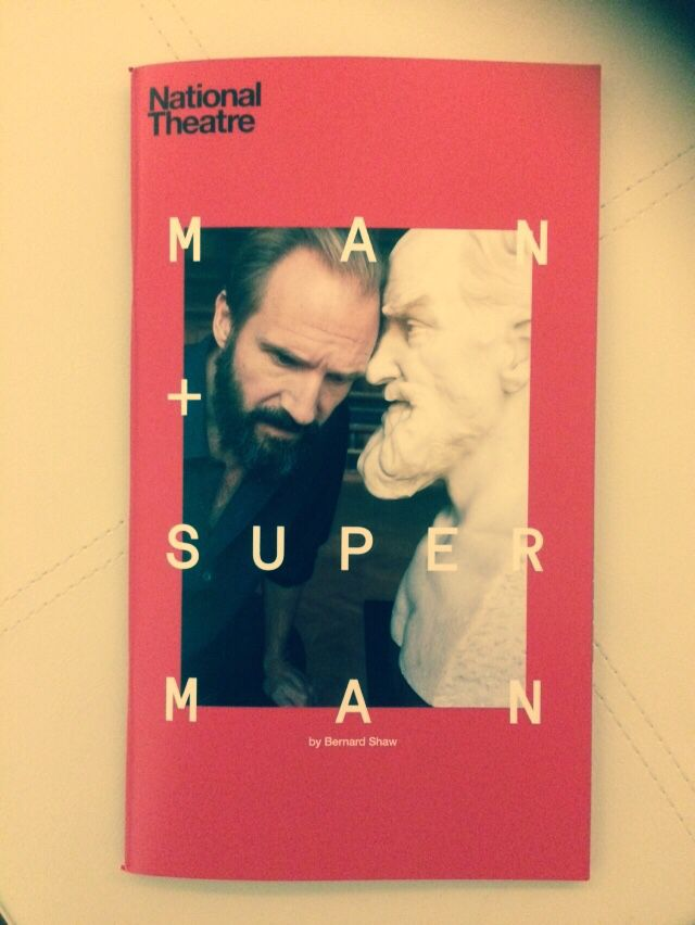 Man and Superman at the National Theatre