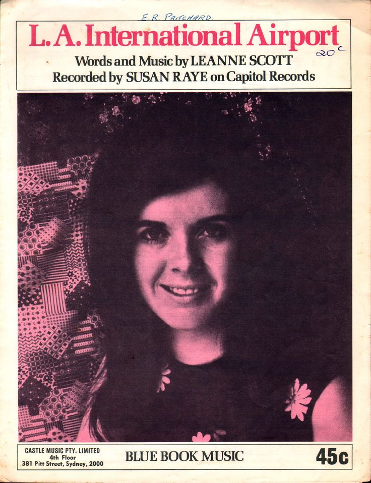 """L.A. International Airport. 1970. Words and Music by Leanne Scott. Featured here, and recorded on Capitol, by Susan Raye,  (born  1944 in Eugene, Oregon, US) a country music singer. She enjoyed great popularity during the early 1970's and had seven top 10 and nineteen top 40 country hits, most notably  """"L.A. International Airport"""". Raye was a protegee of country music singer Buck Owens. Owens and Raye recorded a number of hit albums and singles together."""