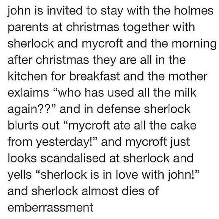 Sherlock is in love with John! | I NEED THIS FANFICTION right this second!! I demand it!