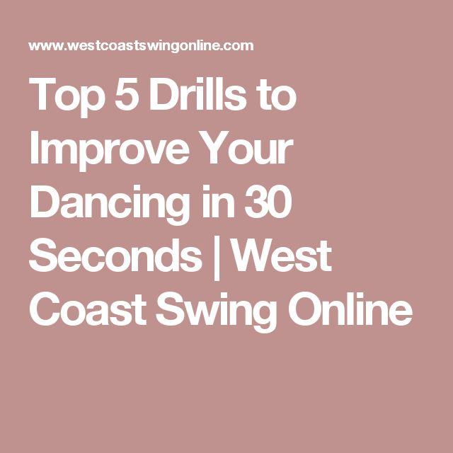 Top 5 Drills to Improve Your Dancing in 30 Seconds   West Coast Swing Online